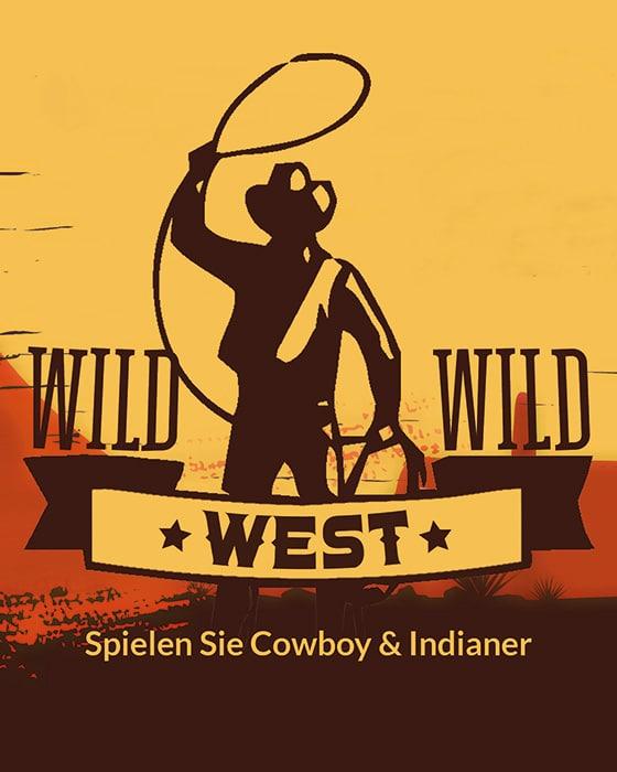 Wild Wild West - Betriebsausflug in den wilden Westen